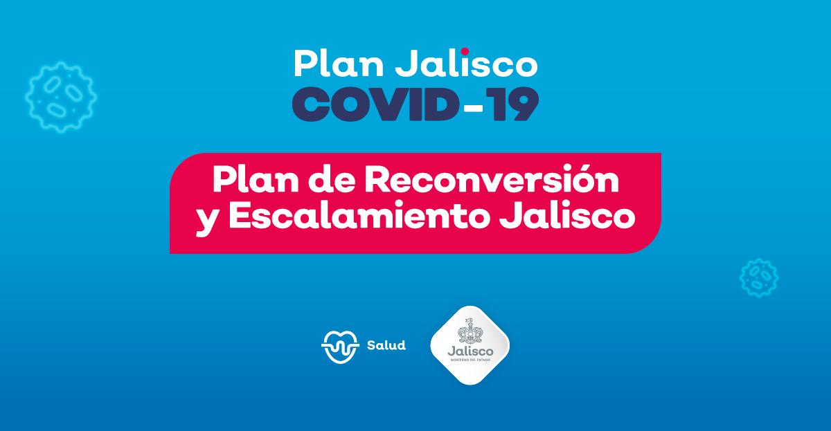 Plan de Reconversión y Escalamiento Jalisco