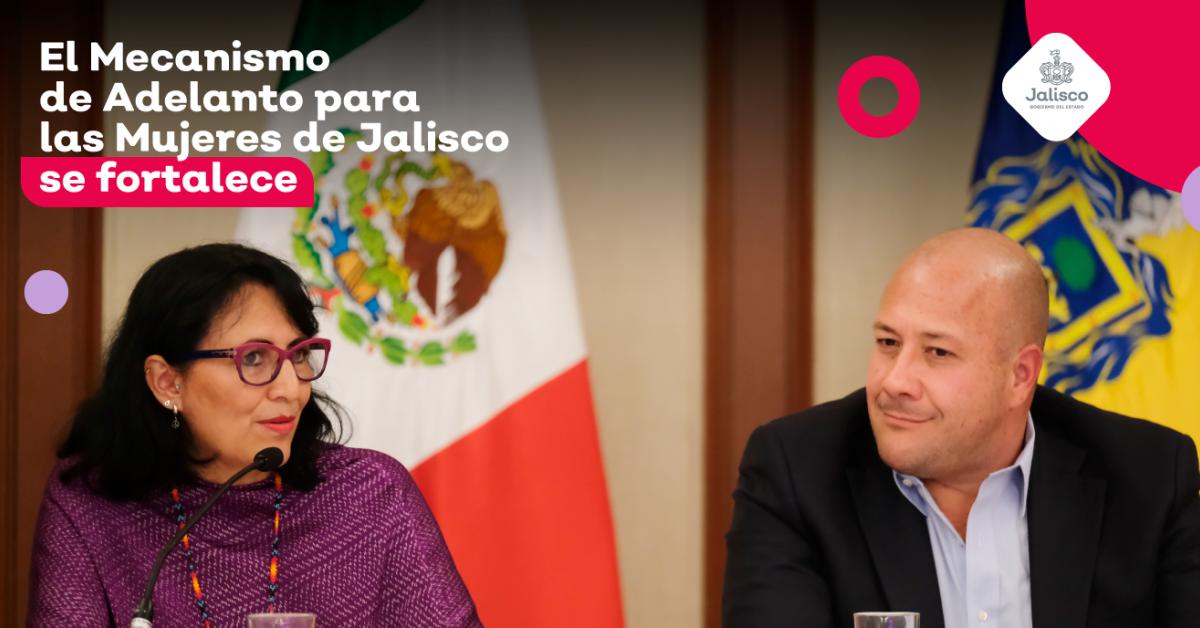 El Mecanismo de Adelanto para las Mujeres en Jalisco se fortalece