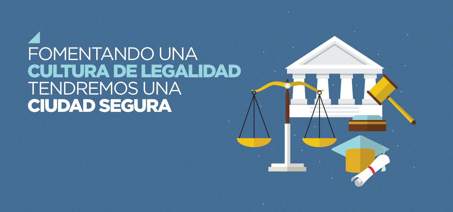 Cultura de la legalidad: modernización del sistema de